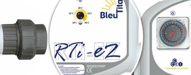 Rechauffeur electrique Bleu Titane RTI-EZ 9kW Titane pour bassin de 30m³ a 80m³ - Avantages du réchauffeur piscine Bleu Titane