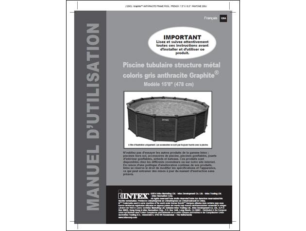 Kit piscine hors-sol Intex GRAPHITE ronde Ø478 x 124cm avec filtration a sable - Zone de téléchargement Documentation et notice d'utilisation de la piscine hors-sol Intex GRAPHITE